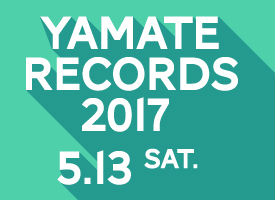 YAMATE RECORDS 2017